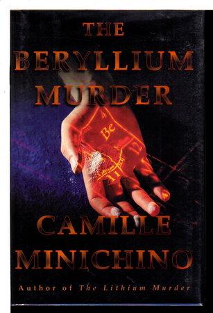 THE BERYLLIUM MURDER. by Minichino, Camille.