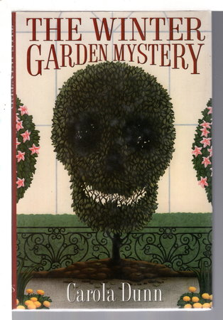 THE WINTER GARDEN MYSTERY: A Daisy Dalrymple Mystery. by Dunn, Carola.