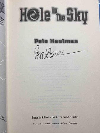 HOLE IN THE SKY. by Hautman, Pete.