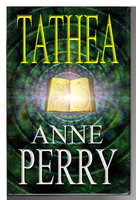 TATHEA. by Perry, Anne.