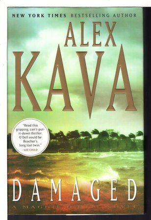 DAMAGED: A Maggie O'Dell Novel. by Kava, Alex.