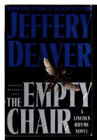 THE EMPTY CHAIR. by Deaver, Jeffery.