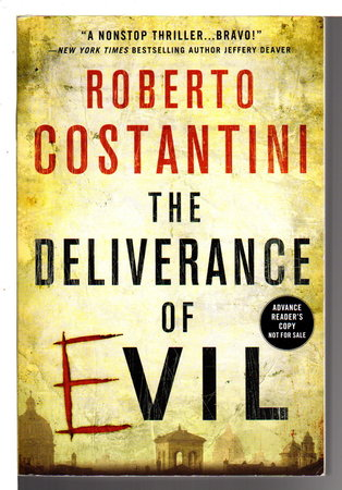 THE DELIVERANCE OF EVIL. by Costantini, Roberto.