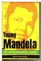 YOUNG MANDELA. by Smith, David James.