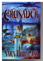 CRUSADER: Book Six of the Wayfarer Redemption. by Douglass, Sara.