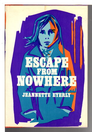ESCAPE FROM NOWHERE. by Eyerly, Jeannette.