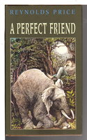 A PERFECT FRIEND. by Price, Reynolds.