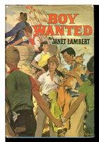 BOY WANTED. by Lambert, Janet.