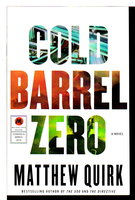 COLD BARREL ZERO. by Quirk, Matthew.