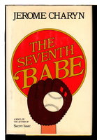 THE SEVENTH BABE. by Charyn, Jerome.