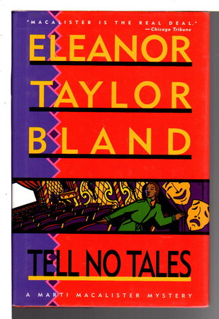 TELL NO TALES. by Bland, Eleanor Taylor.