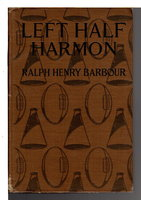 LEFT HALF HARMON. by Barbour, Ralph Henry (1870-1944.)