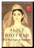 THE MARRIAGE OF OPPOSITES. by Hoffman, Alice.