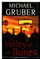 VALLEY OF BONES. by Gruber, Michael.