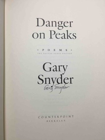 DANGER ON PEAKS: Poems. by Snyder, Gary.