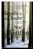 BENEFIT OF THE DOUBT. by Griffin, Neal.