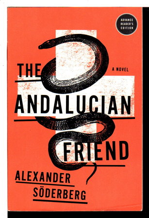 THE ANDALUCIAN FRIEND. by Soderberg, Alexander.