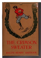 THE CRIMSON SWEATER. by Barbour, Ralph Henry (1870-1944.)