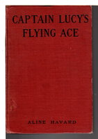 CAPTAIN LUCY'S FLYING ACE #3. by Havard, Aline.