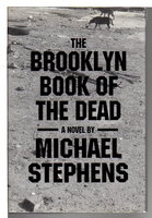 THE BROOKLYN BOOK OF THE DEAD. by Stephens, Michael.