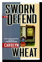 SWORN TO DEFEND. by Wheat, Carolyn.