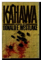 KAWAHA. by Westlake, Donald E.