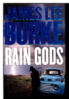RAIN GODS. by Burke, James Lee.