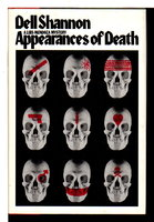 APPEARANCES OF DEATH. by Shannon, Dell.