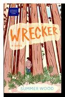 WRECKER. by Wood, Summer.