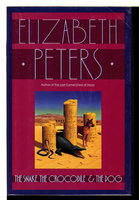 THE SNAKE, THE CROCODILE & THE DOG by Peters, Elizabeth [Barbara Mertz].