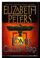 TOMB OF THE GOLDEN BIRD. by Peters, Elizabeth [Barbara Mertz].