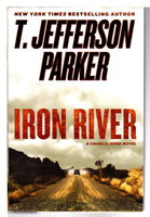 IRON RIVER. by Parker, T. Jefferson