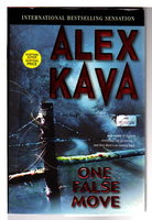 ONE FALSE MOVE. by Kava, Alex.