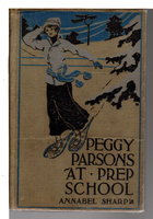 PEGGY PARSONS AT PREP SCHOOL (Peggy Parsons series #1) by Sharp, Annabel.