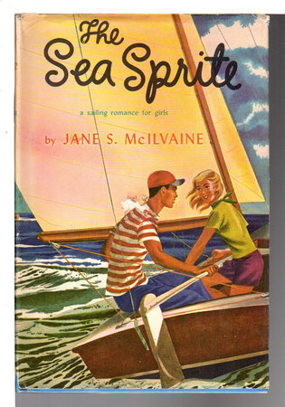 THE SEA SPRITE. by McIlvaine, Jane S.