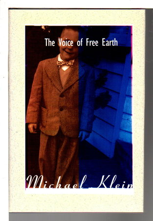 THE VOICE OF FREE EARTH. by Klein, Michael.