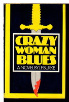 CRAZY WOMAN BLUES. by Burke, J. F.