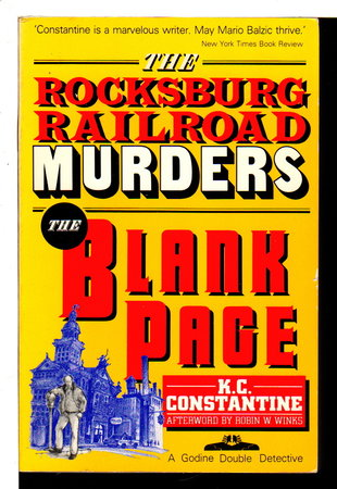 THE ROCKSBURG RAILROAD MURDERS & THE BLANK PAGE. by Constantine, K.C. (pseudonym of Carl Constantine Kosak)