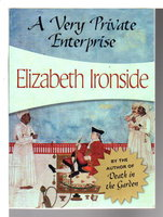A VERY PRIVATE ENTERPRISE. by Ironside, Elizabeth (pseudonym of Lady Catherine Manning)