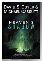 HEAVEN'S SHADOW. by Cassutt, Michael and David S. Goyer.