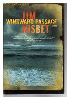 WINDWARD PASSAGE. by Nisbet, Jim.