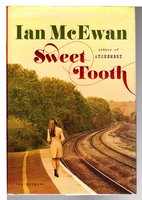 SWEET TOOTH. by McEwan, Ian.