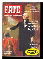 FATE MAGAZINE, February 2008: True Reports of the Strange and Unknown, Volume 61, No. 2, issue 694. by Galde, Phyllis, editor.