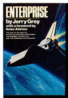 ENTERPRISE. by Grey, Jerry. Ph D. Foreword by Isaac Asimov.