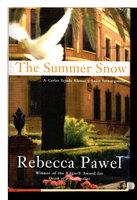 SUMMER SNOW. by Pawel, Rebecca.
