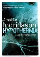 HYPOTHERMIA. by Indridason, Arnaldur.