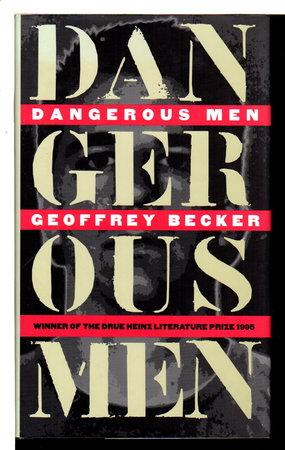 DANGEROUS MEN by Becker, Geoffrey