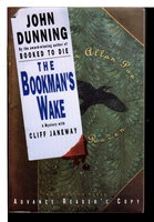 THE BOOKMAN'S WAKE. by Dunning, John.