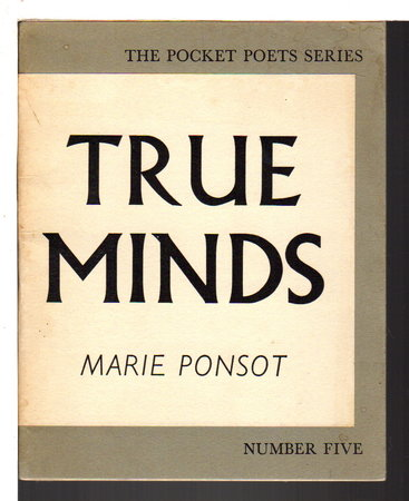 TRUE MINDS. by Ponsot, Marie.