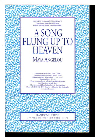 A SONG FLUNG UP TO HEAVEN. by Angelou, Maya.